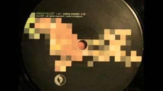 Green Velvet - Coïtus (Remix)