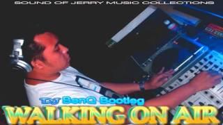 WALKING ON AIR   DJ BENQ