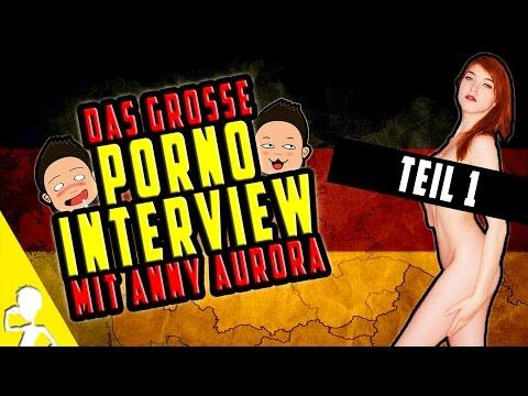 Das Große Porno-Interview mit Anny Aurora ❤ Teil 1 ❤ Get Germanized from YouTube · Duration:  11 minutes 18 seconds