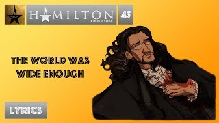 #45 Hamilton - The World Was Wide Enough [[MUSIC LYRICS]]