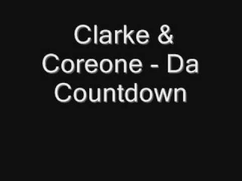 Clarke & Coreone - Da Countdown