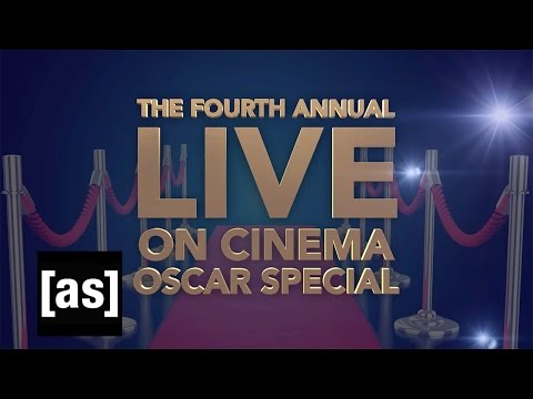 The 4th Annual Live On Cinema Oscar Special | On Cinema | Adult Swim