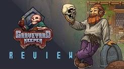 Graveyard Keeper Review