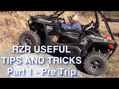 RZR Tips and Tricks Part 1 Pre Trip