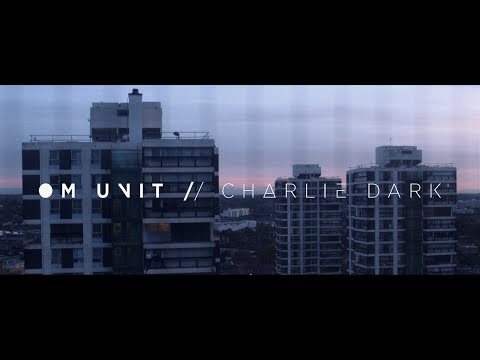 Om Unit - The Road (feat Charlie Dark) (Taken from Threads LP) (Civil Music) Official Music Video