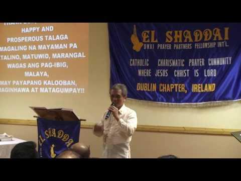 El Shaddai Dublin Chapter GAWAIN with Bro. Lando Patolilic - Oct. 15, 2016