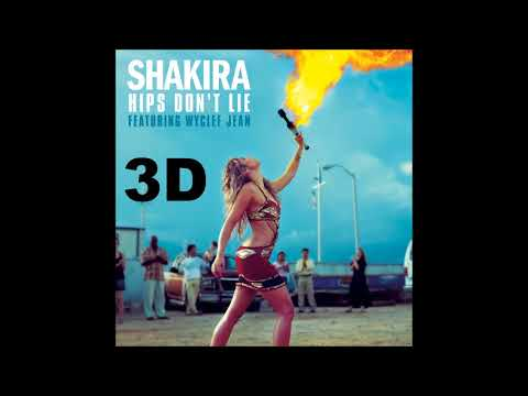 Shakira [3D AUDIO] - Hips Don't Lie