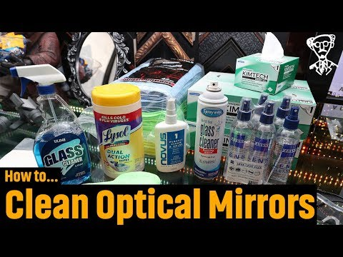 Cleaning Optical Mirrors [Optical Mirror Academy] (2018)