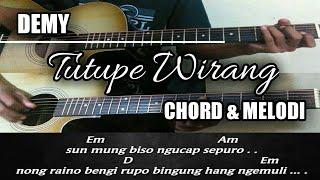 Chord & melodi gitar | Demy - Tutupe wirang [Acoustic version]