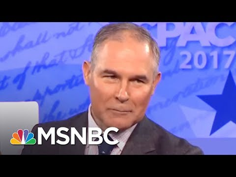 EPA Chief Wanted To Stage Climate Science Debates: Report | All In | MSNBC