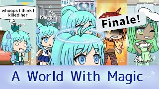 A World With Magic // Ep4 // FINALE!! // Gacha Life Series
