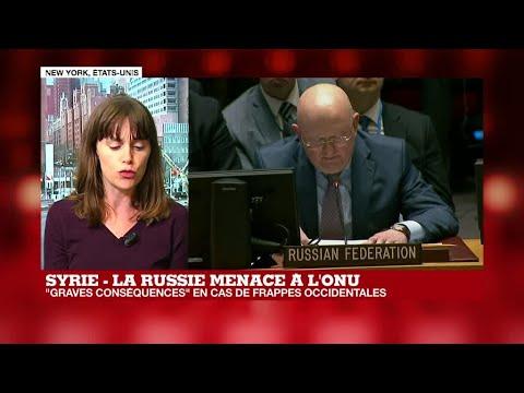 Attaque chimique en Syrie : La Russie menace à l'ONU