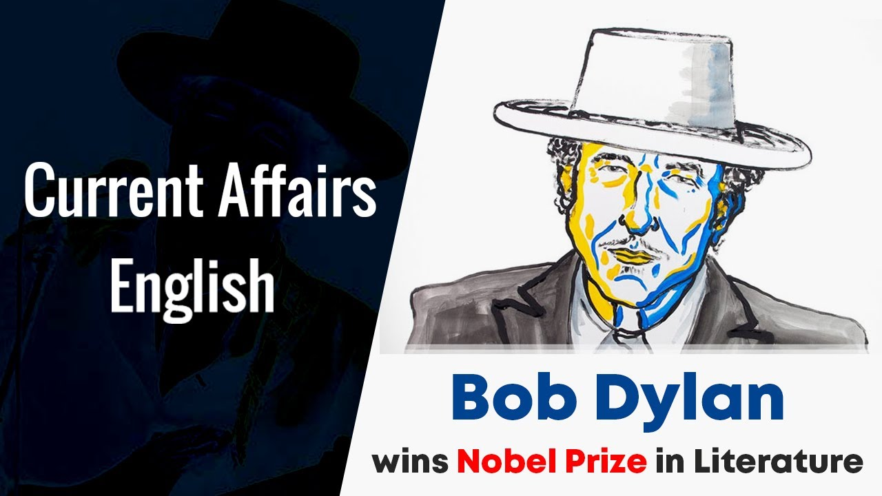 Current Affairs English :  Bob Dylan wins Nobel Prize in Literature