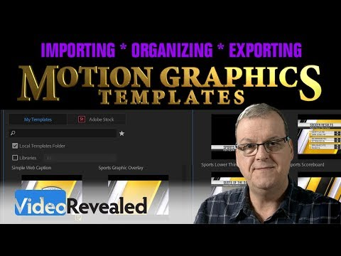 Import Organize Export Motion Graphics Templates in Premiere Pro CC