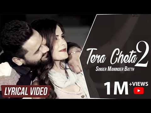 Tera Cheta 2 || Maninder Batth || Lyrical Video Song || New Punjabi Song || Batth Records