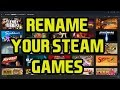 How-To: Rename Your Steam Games