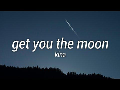 Kina - get you the moon ft SnowLyric
