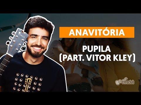 PUPILA part Vitor Kley  completa - Anavitória  Como tocar no violão