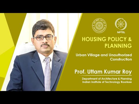 Lecture 33- Urban Village and Unauthorized Construction