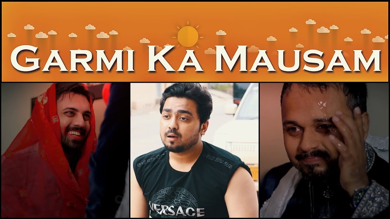 Garmi Ka Mausam | Summer In Pakistan | The Idiotz | Funny Video