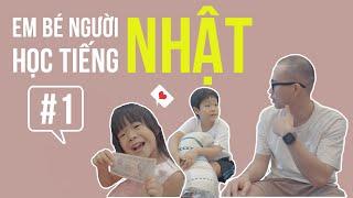 #1 DẠY TIẾNG NHẬT CHO EM BÉ NGƯỜI NHẬT | 日本人の子供に日本語を教える | nghĩa samuraichan