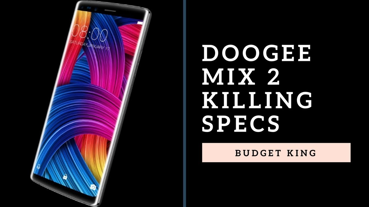 Doogee Mix 2 Specifications And Price In Pakistan Youtube