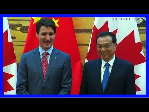 Trudeau turns to china amid friction over nafta: china daily columnist
