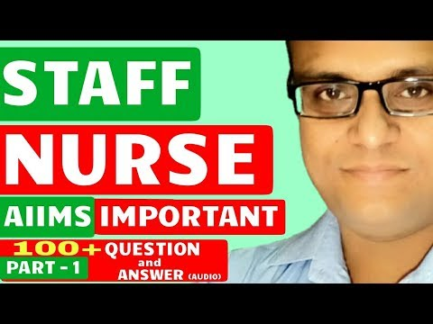 Aiims Staff Nurse Important 100+ Question And Answer Part 1 Audio