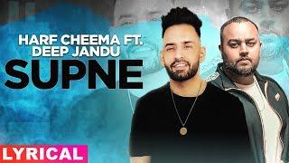 Supne (Lyrical) | Harf Cheema Ft Deep Jandu | Latest Punjabi Song 2019 | Speed Records