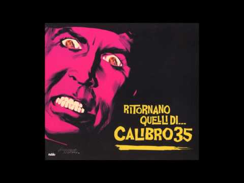 Calibro 35 - Ritornano Quelli Del Calibro 35 (Full Album) [HD]