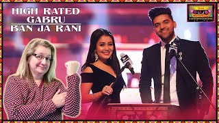 High Rated Gabru/Ban Ja Rani | REACTION!! T-Series Mixtape Punjabi | Guru Randhawa, Neha Kakkar