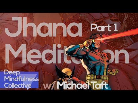 Jhana Meditation - PART 1 - What Is Jhana? - A Conversation W/ Michael Taft #jhana #mindfulness