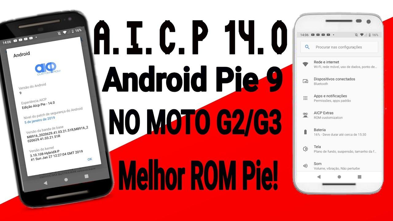 REVIEW DA ROM AICP 14 0 PIE (ANDROID 9 0) NO MOTO G2 E MOTO G3/ Melhor Rom  Pie?