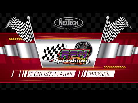 RPM Speedway Sport Mod Feature 04-13-19. - dirt track racing video image