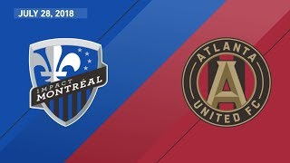 HIGHLIGHTS: Montreal Impact vs. Atlanta United | July 28, 2018