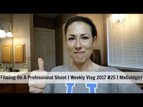 Filming On A Professional Shoot | Weekly Vlog 2017 #25 | MsGoldgirl
