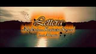 LETTERA -Aleks from Koriana Sound feat Alessia-