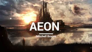 Mitchell Broom - Aeon