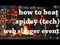 how to beat spider man ( stark enhanced) web slinger challenge  marvel contest of champion