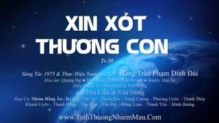 Xin Xót Thương Con by Hồng Trần Phạm Đình Đài