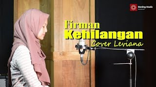 Kehilangan  -  Firman Cover By Leviana & Lirik