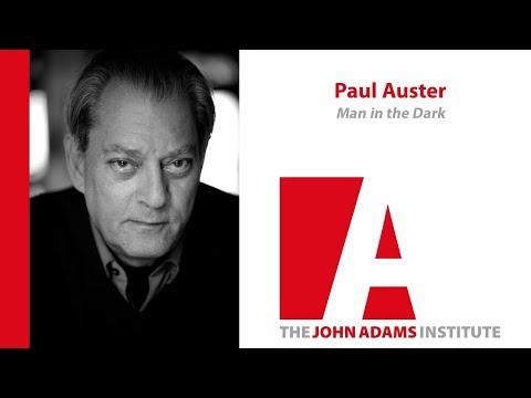 Paul Auster on Man in the Dark - John Adams Institute