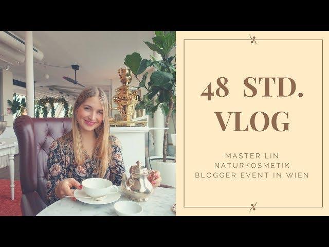 48 Stunden in Wien - Blogger Event von Master Lin Naturkosmetik - VLOG // Produktplatzierung