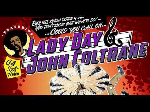 GIL SCOTT HERON {LADY DAY & JOHN COLTRANE}