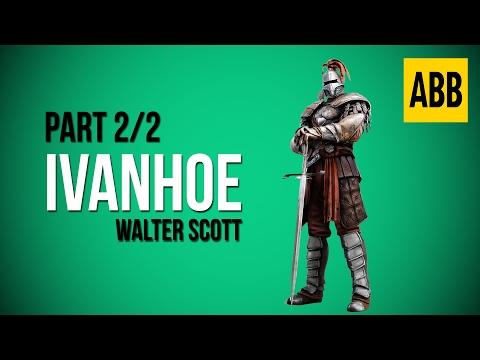 IVANHOE: Walter Scott - FULL AudioBook: Part 2/2