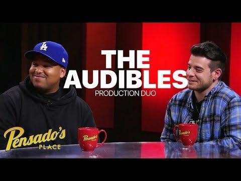 Production Duo The Audibles - Pensado's Place #345