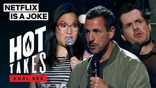 The Anal Sex Experiences of Ali Wong, Adam Sandler, and Jim Jefferies | Netflix Is A Joke