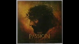 The Passion Of The Christ Soundtrack   11 Crucifixion