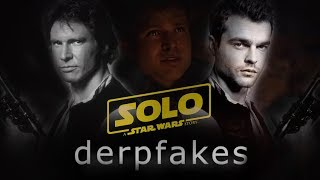 Solo | A Derpfakes Story