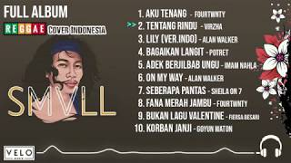f0-9f-94-b4top-10-lagu-full-album-smvll-reggae-cover-indonesia--f0-9f-8e-a7velo-musik